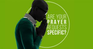 Prayer Requests Specific